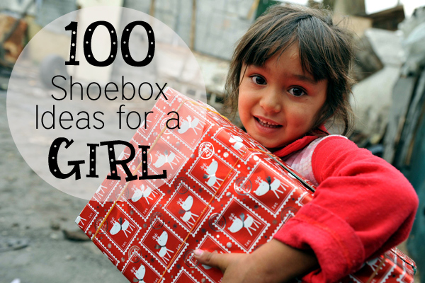 Operation Christmas Child Gifts for Girls