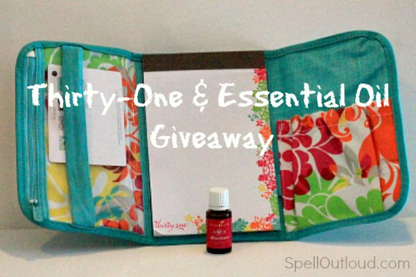 Thirty-One and Essential Oil Giveaway