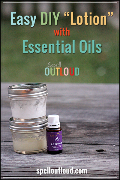 Easy DIY Lotion with essential Oils