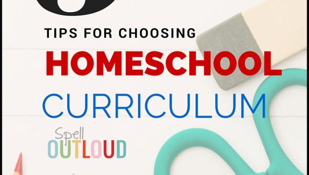 Tips for Choosing Homeschool Curriculum