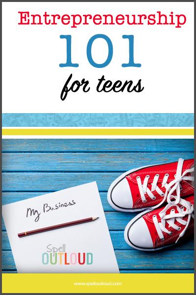Teen Entrepreneurship 101