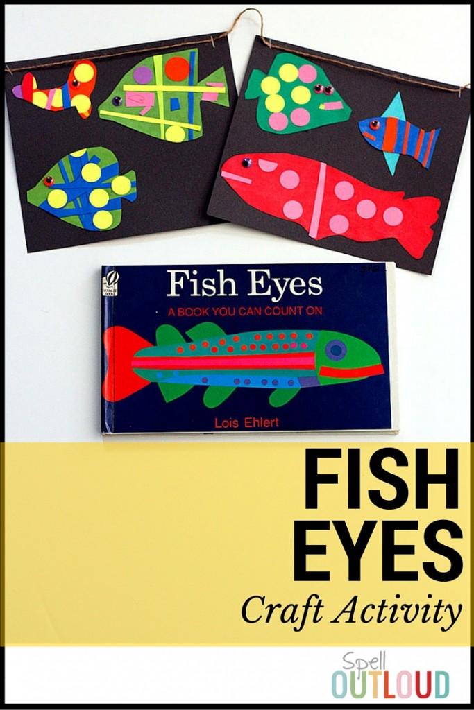 FIsh Eyes Craft SpellOutloud