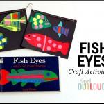 Fish Eyes Banner Craft