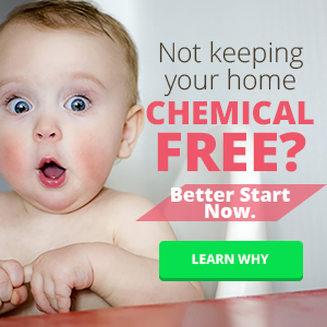 Creating a Chemical Free Household