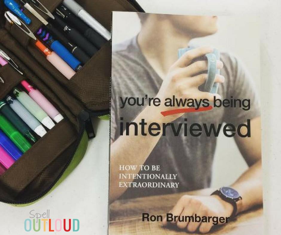 Your Always Being Interviewed